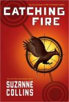 Chatching Fire by Suzanne Collins